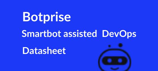 Smartbot assisted DevOps